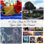 10 Fun Things to Do With Your Kids This Summer