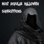 Most Popular Halloween Superstitions