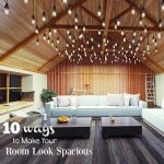 10 Ways to Make Your Room Look Spacious