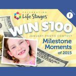 Milestone Moment Photo Contest Enter to Win $100