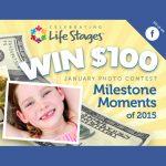 Milestone Moment Photo Contest Enter to Win $100