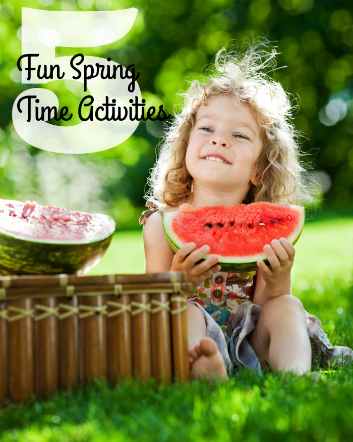 5 Fun Spring Time Activities