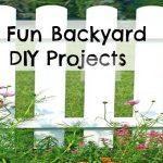 6 Fun Backyard DIY Projects For Fun in the Sun